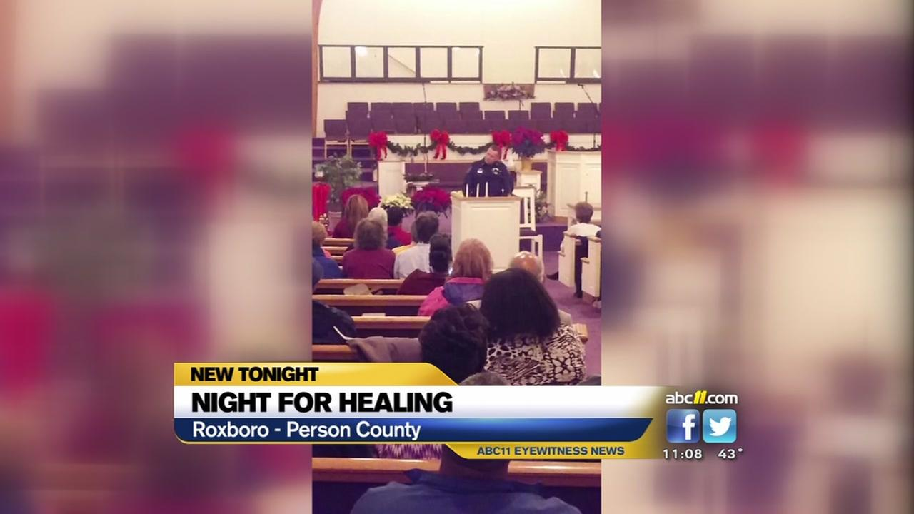 Night for healing in Roxboro