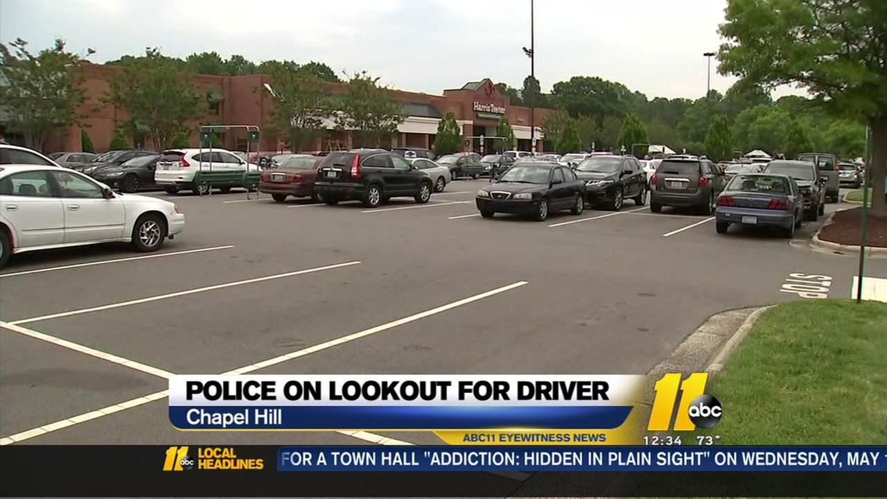 Police on lookout for driver in Chapel Hill