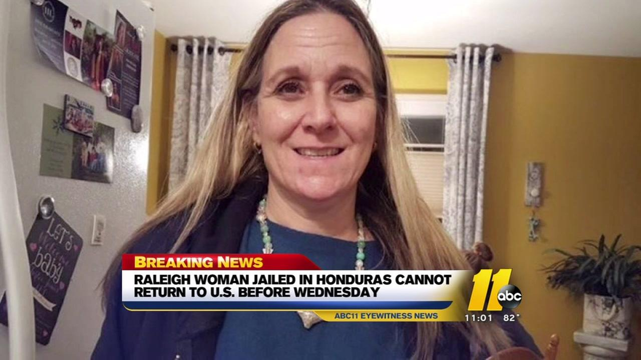 Raleigh woman cant leave Honduras until at least Wednesday