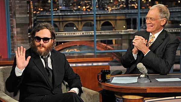 Joaquin Phoenix told David Letterman in 2008 he was quitting acting to focus on his hip hop career. In 2010, he released a mockumentary film depicting his journey to become on. Its director, Casey Affleck, later confirmed it to be a hoax, as speculated.