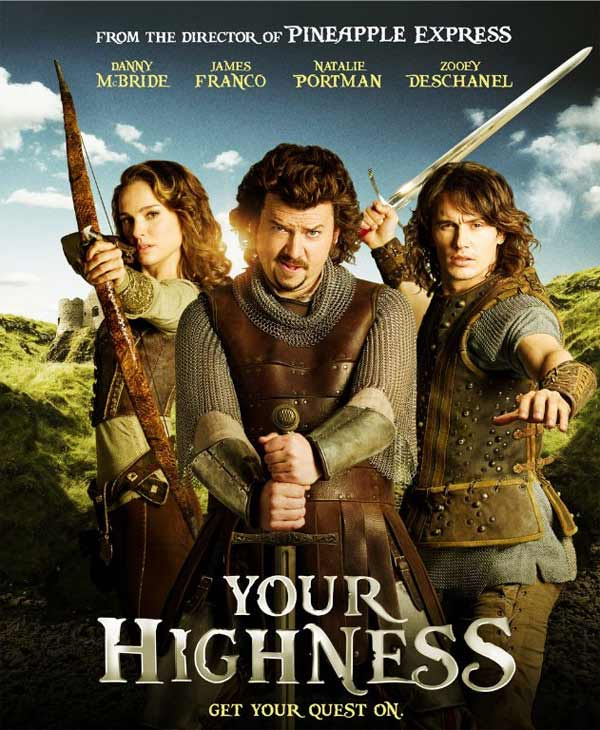 Natalie Portman as the warrior Isabel and James Franco and Danny McBride as princes Fabious and Thadeous in the official poster for the 2011 fantasy comedy movie, 'Your Highness.'