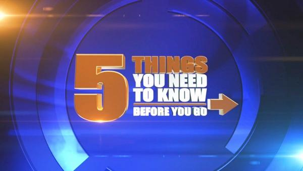 5 Things you need to know before you go