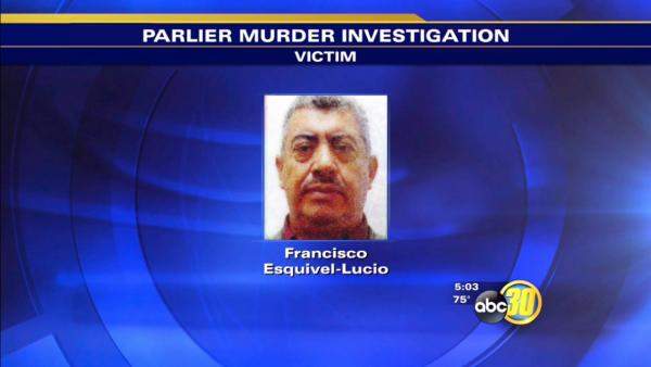 Parlier homicide victim identified as Francisco Esquivel-Lucio
