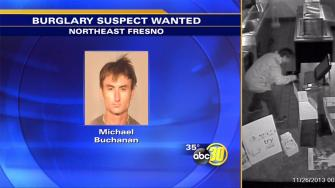 Buglary suspect 33-year-old Michael David Buchanan