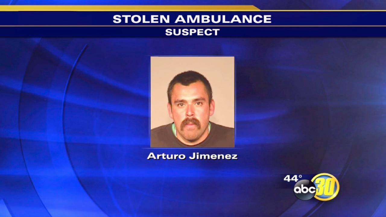 Man arrested for stealing an ambulance in West Central Fresno