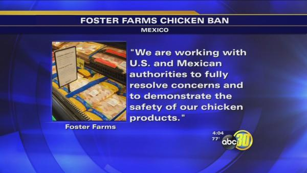 Valley Foster Farms works to overcome Mexican ban