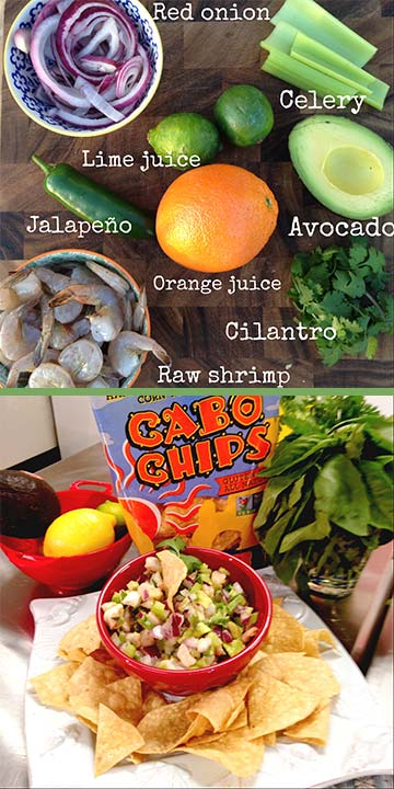 Shrimp Ceviche      1&#47;2 lb Shrimp       1 cup diced Red Onion       2 cup Diced Celery       1&#47;3 cup Chopped Cilantro      1 1&#47;2 cup Lime Juice      1 seeded &#38; diced Jalapeno       3 TB Orange Juice      1 Avocado, chopped      1&#47;2 Red Bell pepper &#40;or Tomato&#41;  , diced     Directions      Shell &#38; Dice Shrimp. Place in bowl with 1.5 cups lime  juice. Make sure the shrimp is fully submerged. Cover with Saran and let chill  in the fridge for 30minutes to 2 hours. It is cooking!!        Meanwhile, dice remaining ingredients &#38; mix in a medium  size bowl.             Drain the Lime juice from the shrimp and add shrimp to  veggies.             Season with Salt to taste and top with Orange Juice.    Serve with your favorite Chips!   Enjoy! <span class=meta>(Chef Shayna)</span>