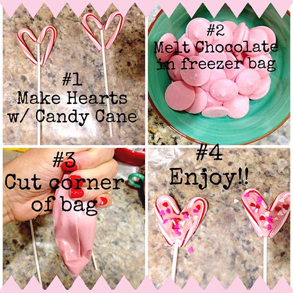 Valentine&#39;s Day Lollipops  1. Make harts with Candy Canes on wax paper  2. Melt chocolate in freezer bag  3. Cut corner of freezer bag  4. Squeeze chocolate into center of Candy Cane heart  5. Let set  6. Enjoy  <span class=meta>(Chef Shayna)</span>