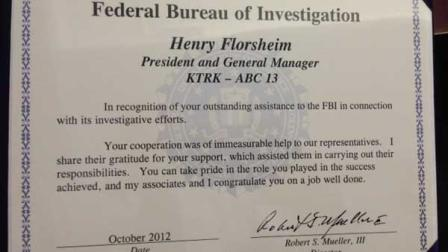 The FBI presented ABC13 General Manager Henry Florsheim a certificate of appreciation Tuesday for the stations Fugitive of the Week stories