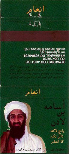 FILE - A file image shows a matchbox containing the picture of al-Qaida leader Osama bin Laden accompanied by an Urdu-language message offering a reward for bin Laden, which began circulating in the frontier city of Peshawar on the border with Afghanistan, Feb. 16, 2000. A person familiar with developments on Sunday, May 1, 2011 says bin Laden is dead and the U.S. has the body. The matchbox message, sponsored by the U.S. Consulate in Peshawar, promised confidentiality for any informer. It also carried a misprint in the reward, offering &#36;500,000 instead of the &#36;5 million announced by Washington. &#40;AP Photo, File&#41; <span class=meta>(AP Photo&#47; Anonymous)</span>