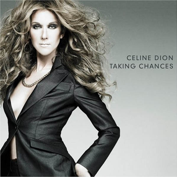 (Pictured: Celine Dion is pictured on the cover of her album 'Taking Chances.')