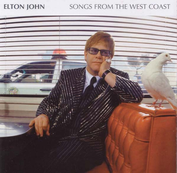 (Pictured: Elton John is pictured on the front of his album 'Songs from the West Coast.')