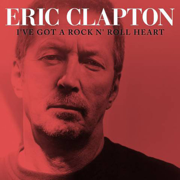 (Pictured: Eric Clapton is pictured on the cover of his album 'I've Got a Rock N' Roll Heart.')