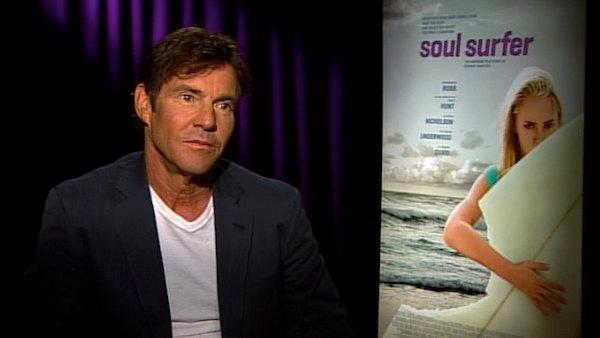 Dennis Quaid praises 'Soul Surfer' co-star