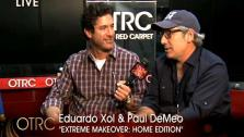 On The Red Carpet catches up with Eduardo Xol and Paul DeMeo Extreme Makeover: Home Edition at the Reality Rocks Expo. - Provided courtesy of OTRC