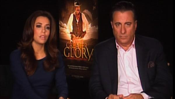 Eva Longoria and Andy Garcia talk about 'For Greater Glory'