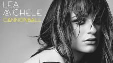 Lea Michele releases debut single Cannonball. Lea Michele appears on the cover of her Cannonball single released on Dec. 10, 2013. - Provided courtesy of Columbia Records
