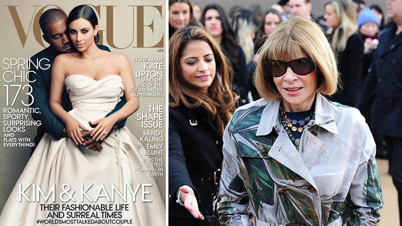 Kim Kardashian and Kanye West appear on the cover of Vogues April 2014 issue. / Vogue Editor-in-Chief Anna Wintour appears at the Burberry Prorsum Autumn/Winter 2014 show at Kensington Gardens in London on Feb. 17, 2014.