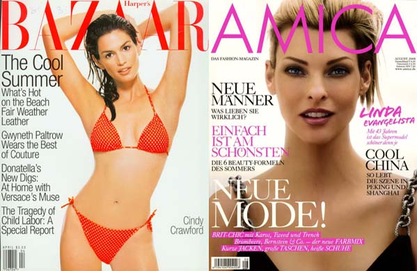 Cindy Crawford (left) appears on the cover of 'Harper's Bazaar' magazine.  Linda Evangelista (right) appears on the cover of 'Amica.'