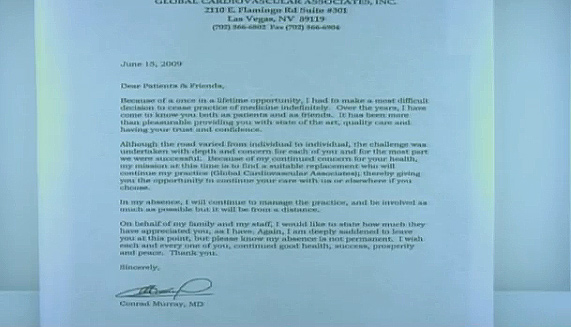Conrad Murray&#39;s letter to his Las Vegas patients, stating he intended to &#39;cease the practice of medicine indefinitely&#39; for a &#39;one in a lifetime opportunity.&#39; At that time, he left his practice to accept a &#36;150,000-a-month offer to work for one person - Michael Jackson. <span class=meta>(OTRC)</span>