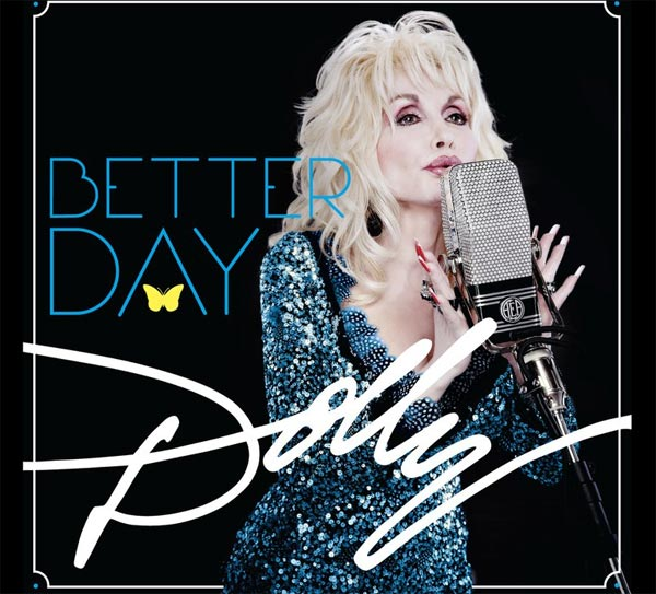 Dolly Parton appears on the cover of her album 'Better Day,' her 41st studio album. It was released on June 28, 2011.