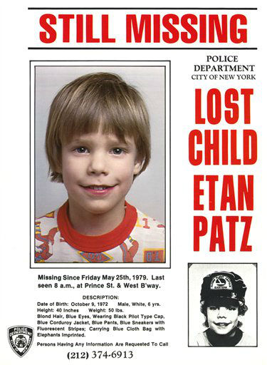 "<div class=""meta image-caption""><div class=""origin-logo origin-image ""><span></span></div><span class=""caption-text"">This undated image provided Friday, May 28, 2010 by Stanley K. Patz shows a flyer distributed by the New York Police Department of Patz's son Etan who vanished in New York on May 25, 1979. One of the most extensive missing-child searches was mounted to find him, but two decades later, the boy was officially declared dead. The Manhattan district attorney's office will take a fresh look at the evidence collected against the prime suspect, a convicted child molester serving 20 years in prison in Pennsylvania. (AP Photo/Courtesy NYPD)  EDITORIAL USE ONLY, NO SALES, FOR USE ONLY IN ILLUSTRATING EDITORIAL STORIES REGARDING THE DISAPPEARANCE OF ETAN PATZ OR OTHER MISSING CHILDREN (AP Photo/ Anonymous)</span></div>"