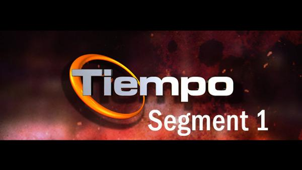 Tiempo on January 13, 2012: Part 1
