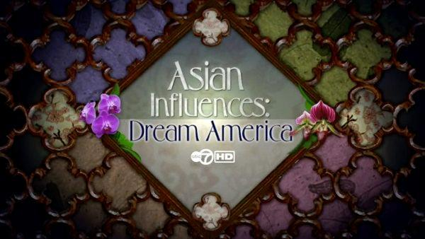 Asian Influences: Dream America