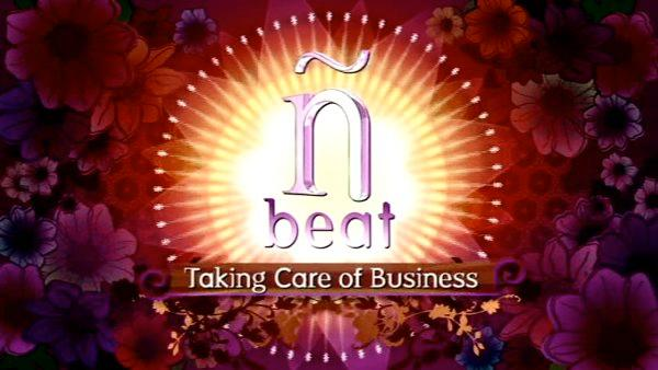 The N Beat: Taking Care of Business, Part 1