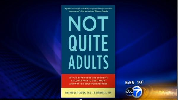 For Your Family: 'Not Quite Adults'