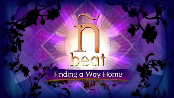 The N Beat: Finding A Way Home Again, Part II