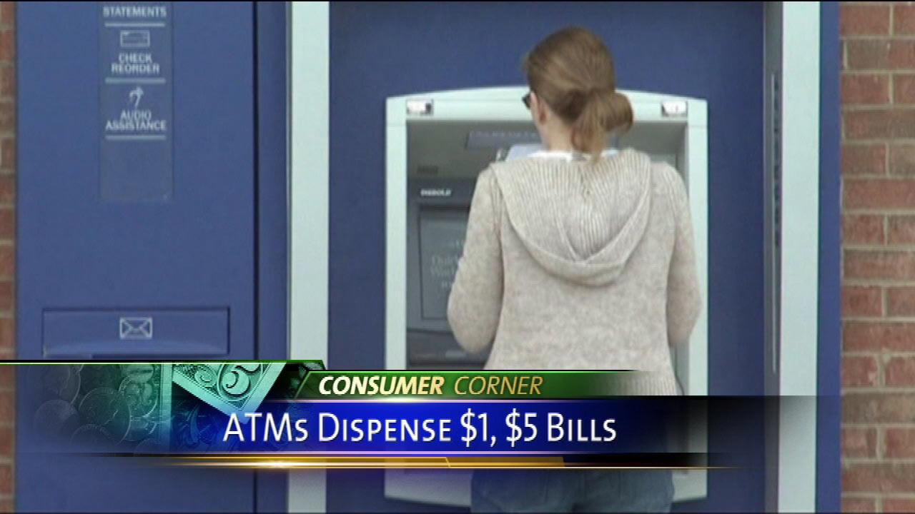 ATMS to dole out $1, $5 bills