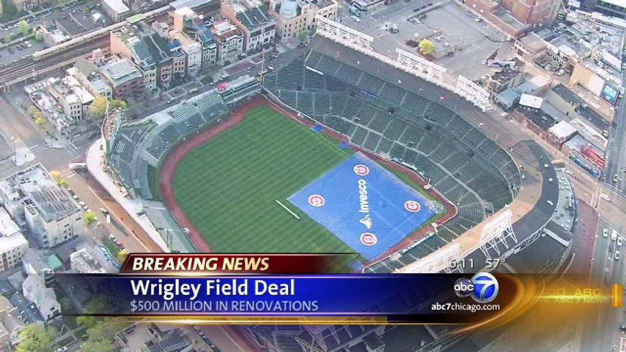 Wrigley Field Deal: $500 million in renovations
