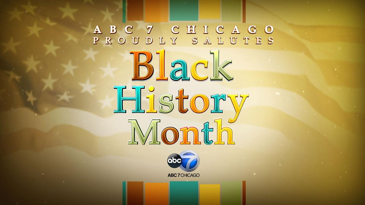 ABC 7 Chicago celebrates Black History Month