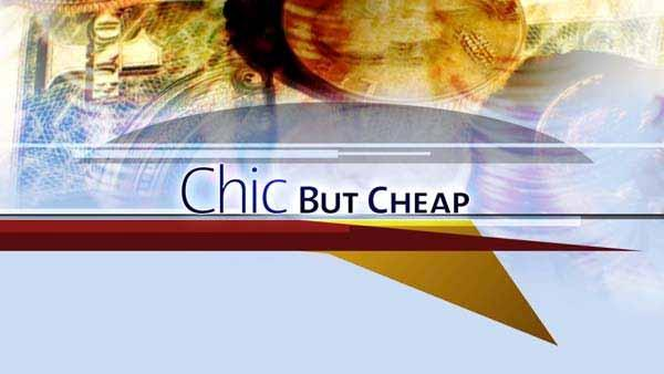 Special Segment: Chic But Cheap