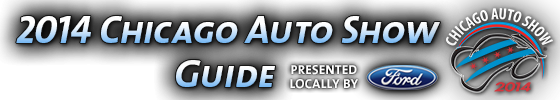 2014 Chicago Auto Show Guide
