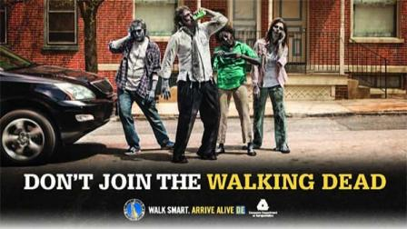 A poster for Delawares campaign to cut down on pedestrian fatalities and injuries, Dont Join the Walking Dead.