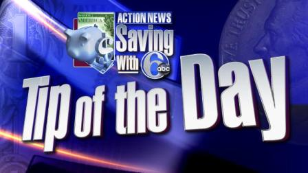 Saving with 6abc Tip of the Day