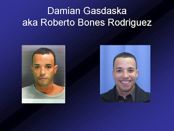 "<div class=""meta image-caption""><div class=""origin-logo origin-image ""><span></span></div><span class=""caption-text"">Damian Gasdaska, a.k.a.Roberto Bones Rodriguez, has been arrested along with Eugene Romano.  Both are in custody, facing a mountain of charges.</span></div>"