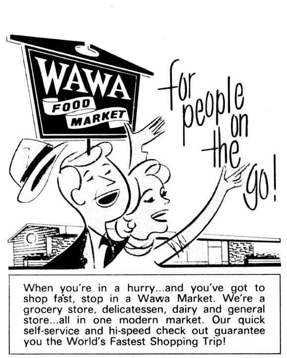 People on the Go Ad -   ?People on the Go, Go to Wawa? was a Wawa slogan in the 70?s.  <span class=meta>(Photo&#47;Wawa)</span>