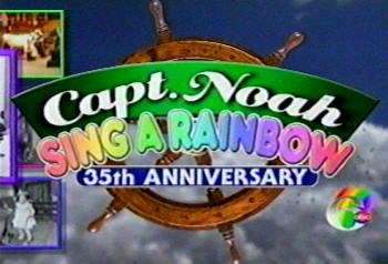 "In October 2005, 6abc proudly presented ""Sing a Rainbow"" to mark the 35th anniversary of Philadelphia television legend Captain Noah."