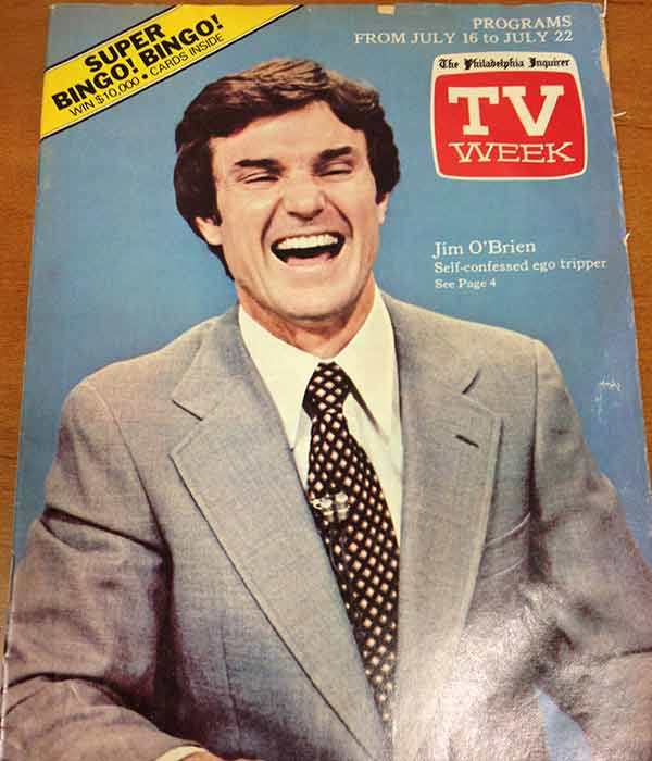30 years after his death, Jim O'Brien remains a towering figure in Philadelphia, in all of television, and in the Action News newsroom. This above picture is from the cover of TV Week from July 1978.