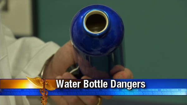 Potential dangers lurk in water bottles