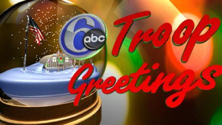 6abc Holiday Troop Greetings