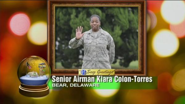 Troop Greetings - Senior Airman Kiara Colon-Torres