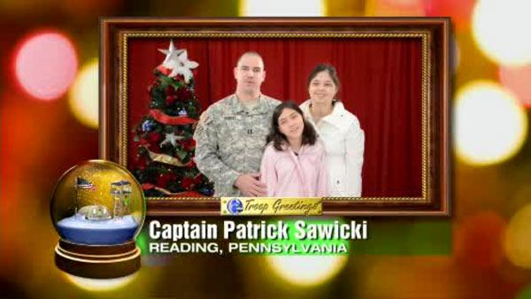 Troop Greeting from Captain Patrick Sawicki