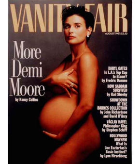 When a very pregnant Demi Moore posed nude for Vanity Fair in 1991, the magazine&#39;s editor Tina Brown told USA Today that the cover &#34;breaks the mold of every stereotype of celebrity glamour.&#34; Some magazine sellers, however, were horrified, and sold the mag in a paper bag, like Playboy. <span class=meta>(VANITY FAIR&#47;ANNIE LEIBOVITZ)</span>