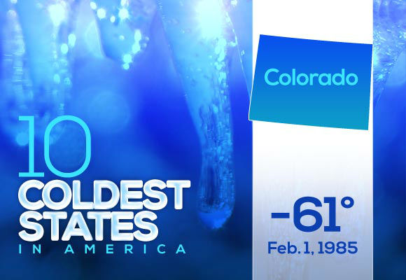 4. Colorado  Plenty of Maybell residents might get chills just at the mention of the winter of 1985. Coming from the southernmost state on the top ten list, these Colorado residents earned some major bragging rights that year.  This year&#39;s low: -20 <span class=meta>(Photo&#47;WTVD)</span>