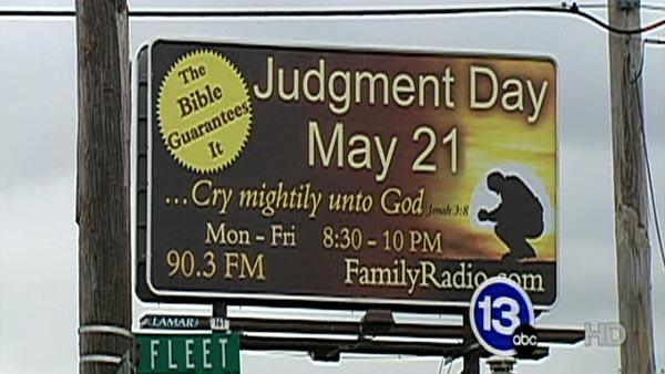 may 21 judgement day billboard. Billboards proclaim May 21