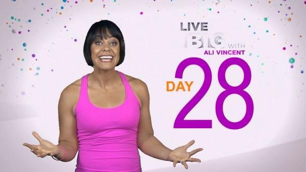 Live Big 30 Day Challenge: Day 28